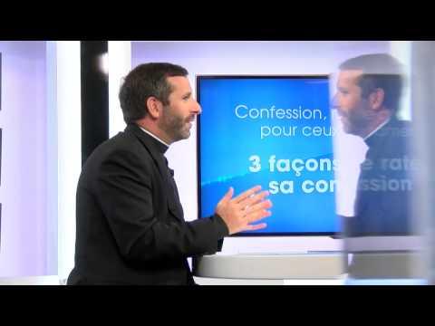 3 façons de rater sa confession ! Abbé Grosjean
